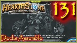 Decks Assemble Lets Play Hearthstone Episode 131 #Hearthstone