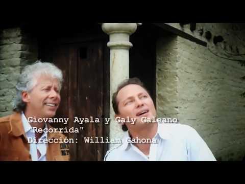 Giovanny Ayala ft Galy Galiano - Recorrida (Vídeo Oficial)