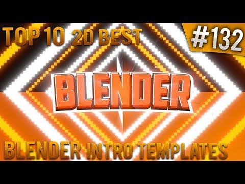 TOP 10 BEST Blender 2D Intro Templates #132 (Free Download)