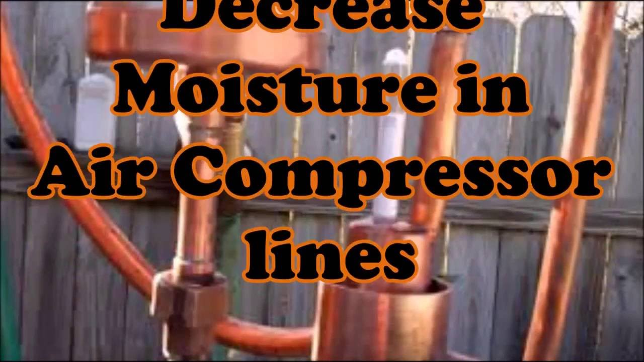How To Decrease Moisture In Air Compressor Lines Youtube