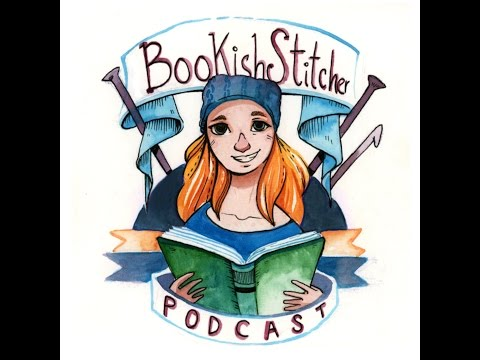 BookishStitcher Podcast Episode 34: The Enabler