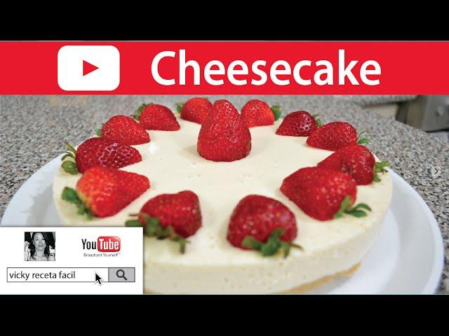 Cheesecake Frio Sin Horno Vickyrecetafacil Youtube