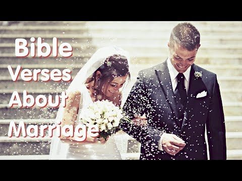 Bible Verses about Marriage - What Does the Bible Say about Marriage?