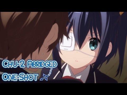 Chuunibyou Demo Koi Ga Shitai Abridged: One-Shot