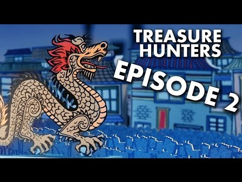 TREASURE HUNTERS - EPISODE 2