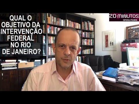 Qual o objetivo da intervenção federal no Rio de Janeiro?