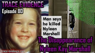 The Disappearance of Nyleen Kay Marshall - Trace Evidence