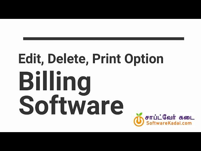 edit print delete option billing software