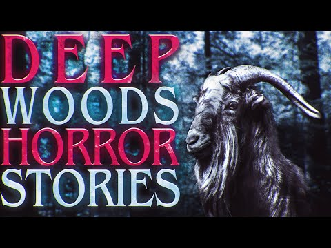 30 TRUE Scary Deep Woods Exploration Stories