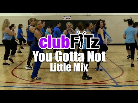 YOU GOTTA NOT by Little Mix | Club FITz Fitness Choreo by Lauren Fitz