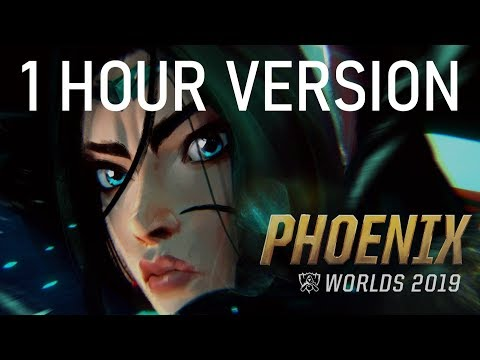 1 HOUR | Phoenix (ft. Cailin Russo And Chrissy Costanza) | Worlds 2019 | LEAGUE OF LEGENDS