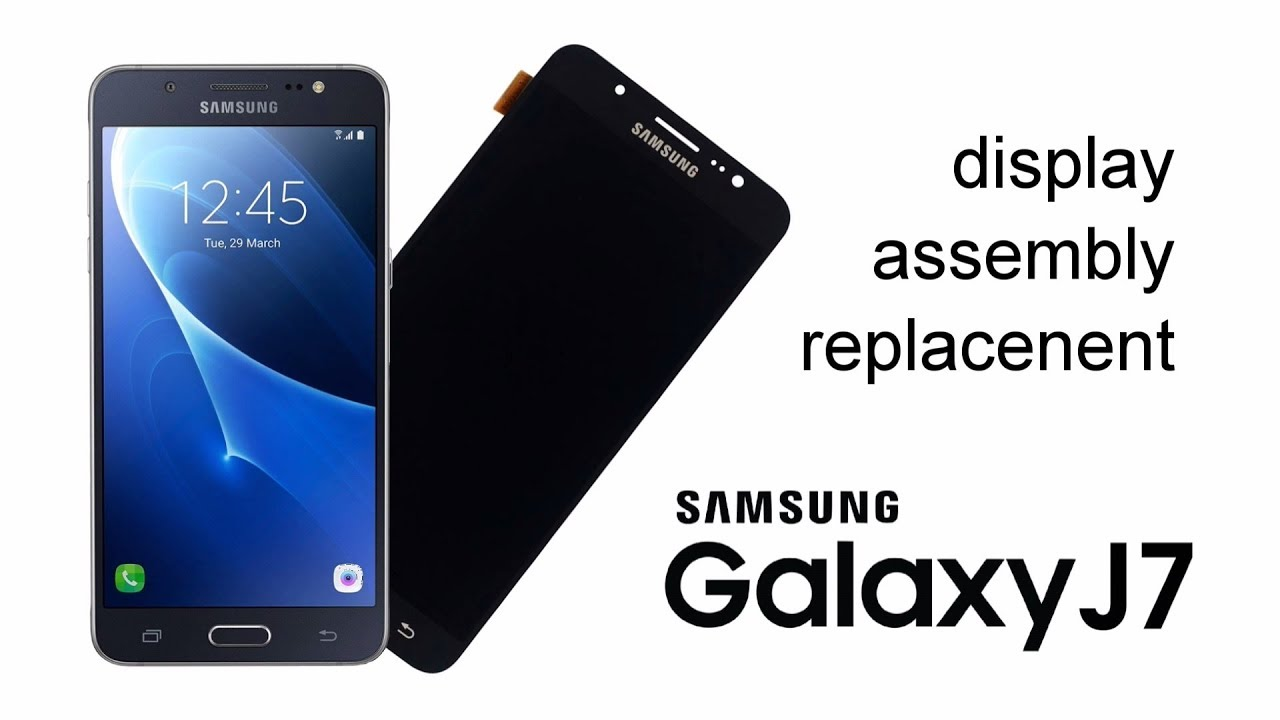 Samsung Galaxy J710 2016 Display Replacement - YouTube