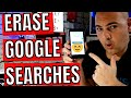 How To Delete Google Search History On Android Or Desktop PC
