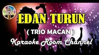 Gambar cover Edan Turun Karaoke - Trio Macan (Jernih, Dangdut Koplo Karaoke Tanpa Vocal)