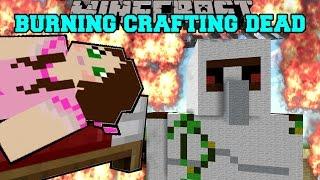 Minecraft: BURNING CRAFTING DEAD! (HONEY BOO BOO, CARTER, & VALENTINE MUST BURN!) Mini-Game