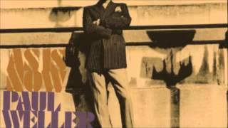 Paul Weller - All On A Misty Morning