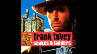 Watch Frank Tovey Snakes And Ladders video
