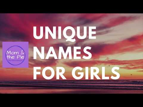 30 Unique Names For Girls