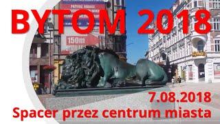 Bytom 7 08 2018 centrum miasta