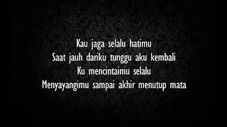Seventeen - Jaga Slalu Hatimu (lirik) mp3
