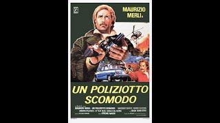 Un poliziotto scomodo - Stelvio Cipriani - 1978