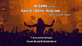 Letra Vietsub Mi Cama Remix Karol G, J Balvin, Nicky Jam.mp3