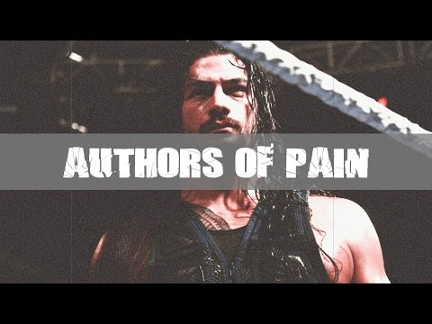 WWE:  Roman Reigns  | Authors Of Pain Heel Theme Song 2017