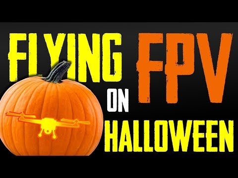Flying FPV on Halloween