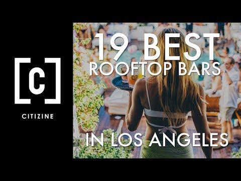 19 Best Rooftop Bars in Los Angeles