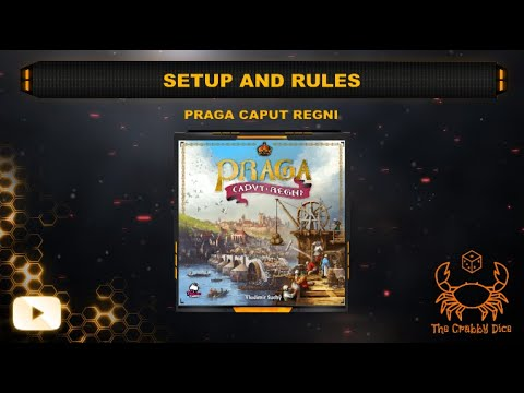 Praga Caput Regni ... Setup and Rules by the Crabby Dice