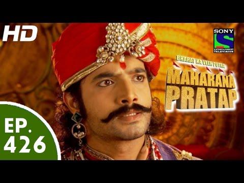 Bharat Ka Veer Putra Maharana Pratap - महाराणा प्रताप - Episode 426 - 1st June, 2015
