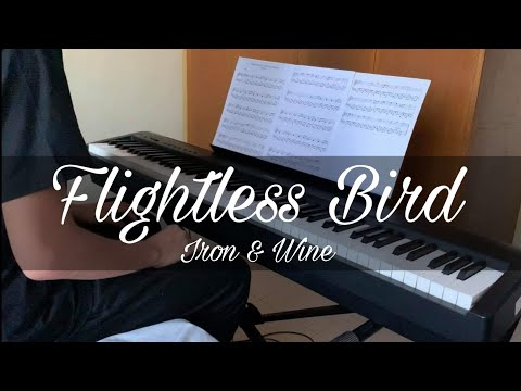 Iron & Wine - Flyless Bird, American Mouth (Piano Cover)
