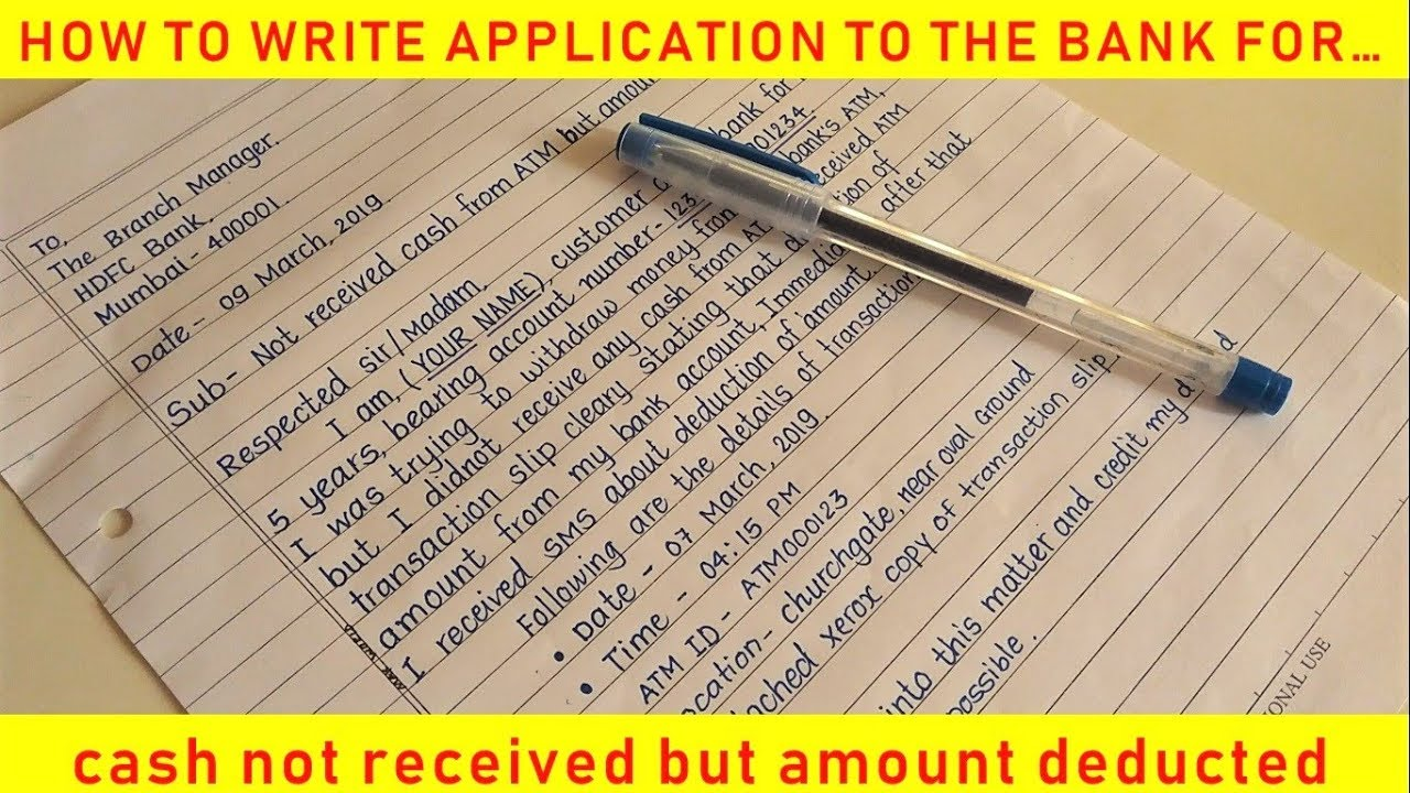 How to write application to bank manager for refund of money | cash not  received but amount deducted