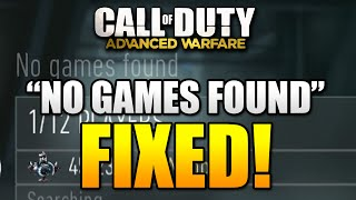 "Advanced Warfare ""NO GAMES FOUND"" FIXED (Cod AW How To Fix No Games Found)"