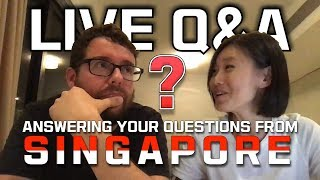 🔴LIVE Q&A from SINGAPORE 🇸🇬Answering your questions about our experience travelling as a couple