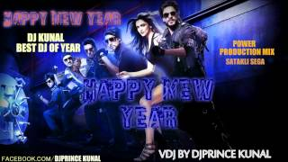 Satakli Remix Sega | DJ Kunal | Happy New Year