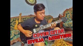 ZIVILIA - AISHITERU  (Cover Gitar/Lead/Melody) NEW