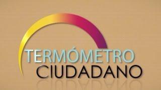 Termómetro Ciudadano: Daniela Nájera, Ricardo Camacho y Martín Saquicela