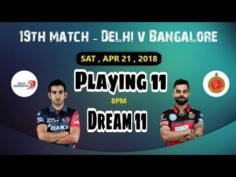 RCB vs DD 19th IPL T20 Match Dream 11 Team & Fantasy Power XI Team||Playing 11(Banglore vs Delhi)