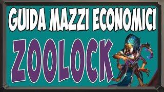 [Hearthstone ita] Zoo Warlock Economico [L'ascesa delle Ombre post nerf]