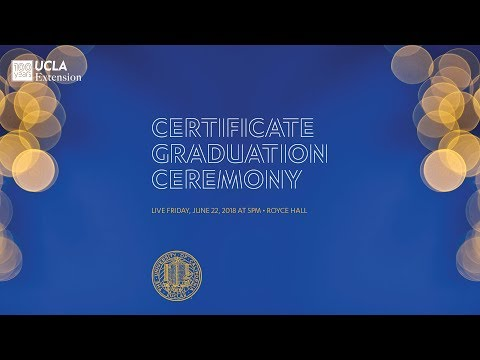 2018 Graduation Ceremony - Live from Royce Hall June 22 at 5:00pm