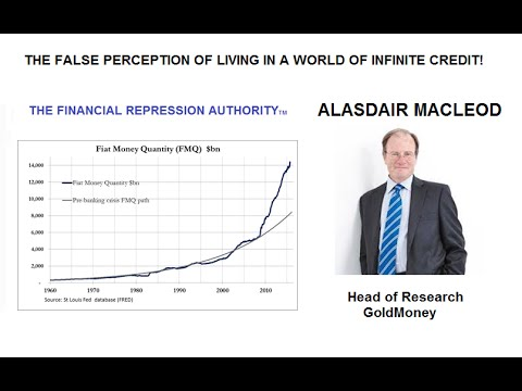 FALSE PERCEPTION OF LIVING IN A WORLD OF INFINITE CREDIT - 11 20 15 - FRA w/Alasdair Macleod