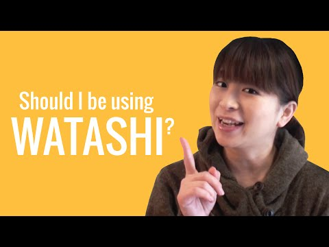 Ask a Japanese Teacher! Should I be using WATASHI?