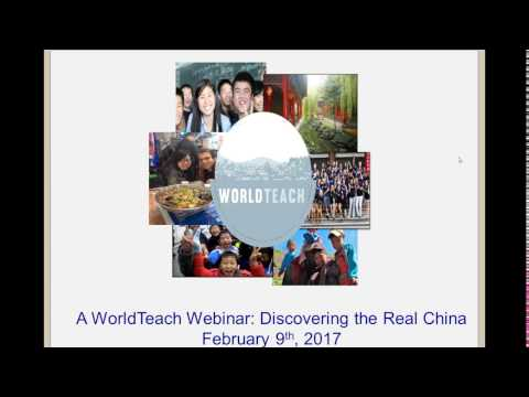 A WorldTeach Webinar:  Discovering the Real China