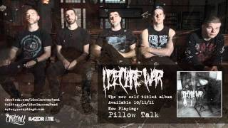 Watch I Declare War Pillow Talk video