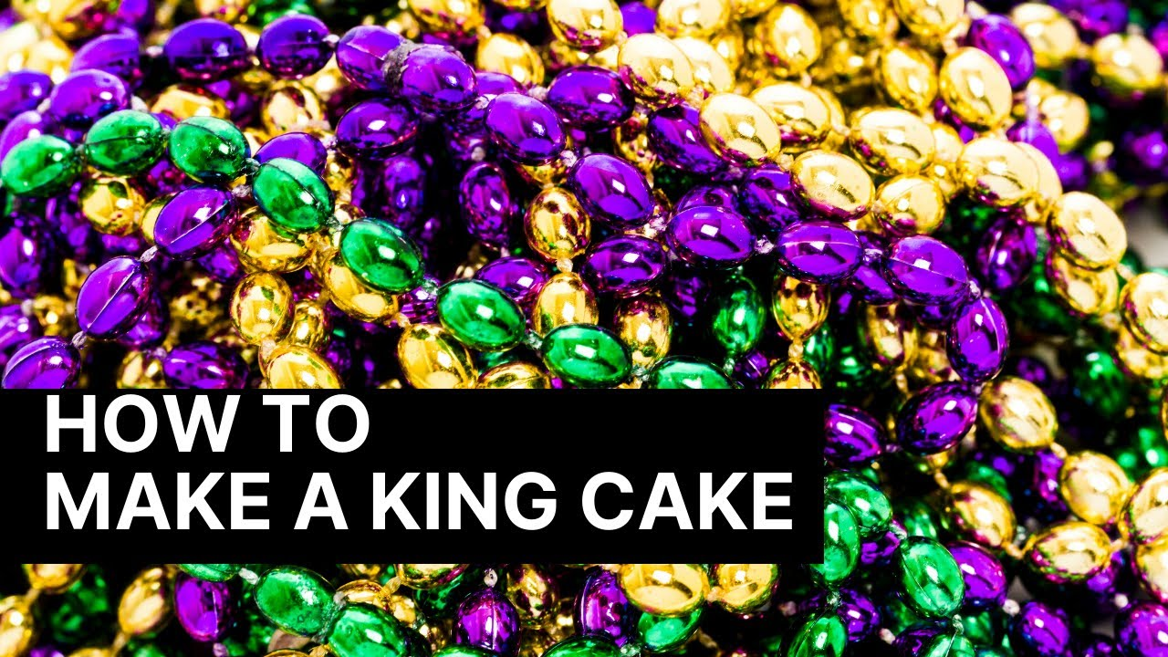 How to Make a Traditional King Cake
