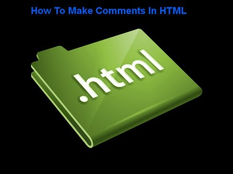 How To Make Comments In HTML