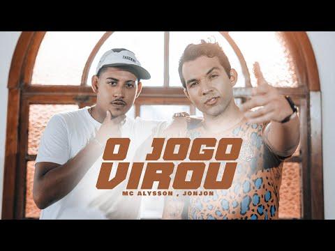 MC ALysson, JonJon - O Jogo Virou
