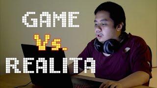 GAME vs. REALITA