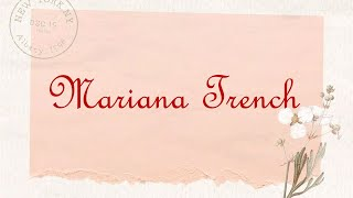 Bright Eyes - Mariana Trench (Lyrics)
